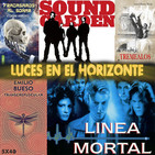 Luces en el Horizonte 5X40: LÍNEA MORTAL, SOUNDGARDEN, TRANSCREPUSCULAR, TREMEALOS, FRACASAMOS AL SOÑAR