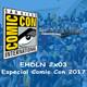 EHDLN 2x03 - Especial Comic Con 2017