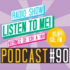 Listen To Me! #90 (27/11/15)