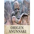 Origen Anunnaki: Repentina Civilización - 29 de Mayo