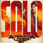 ALTERNATIVA LODER trailer de HAN SOLO