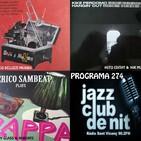 Programa 274: Marco Bellizzi, Kike Perdomo i Perico Sambeat