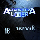 "ALTERNATIVA LODER 18 ""Clasificado R"" (8 agosto 2016)"