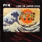 89 - Premiata Forneria Marconi - Live Japon 2002