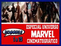 Komikku! 1x15 - Especial Universo Marvel Cinematográfico & Comentario de Los Vengadores: La Era de Ultrón