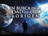 En Busca de la Edad de Oro: El Origen (Parte 1 de 2)