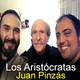 Los Aristócratas - 19 - Juan Pinzás