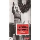Asi fue la España de Franco 1 de 12- La forja de un Caudillo 1ª p