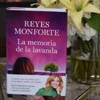Entrevista Reyes Monforte - La memoria de la lavanda