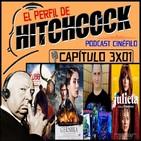 El Perfil de Hitchcock 3x01: Gernika, Kubo, Julieta, Entrevista Manel Villena (Kronomonstruo) y Barrio.