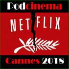 Podcinema ep.248. Cannes 2018