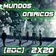 [EdC] Error de Coordenadas 2x20 - Los Mundos Oníricos (Orígen, Paprika, Sandman)