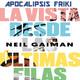 AF Píldoras 51 - La vista desde las últimas filas de Neil Gaiman