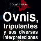 EDI 2x39 - OVNIs, tripulantes y sus diversas interpretaciones (con I. Cabria, M. Carballal y D. Cuevas)