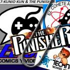 El Cohete Atómico y El Clip :Kunio Kun y The Punisher
