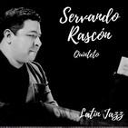 Del tropical al jazz latino, en una sola escala con Servando Rascón