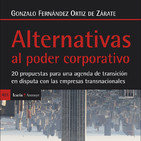 «Alternativas al poder corporativo. Qué hacer frente a las empresas transnacionales»