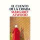 3-El cuento de la criada de Margaret Atwood