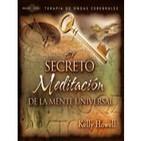 El Secreto - Meditación de la Mente Universal-Kelly Howell-