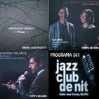 Programa 267: Susana Sheiman & Duccio Bertini B.B; Girona Jazz Projecte i Bruno Oro & Vicens Martín Dream Big Band,
