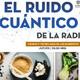 El ruido cuántico de la radio- ciencia y tecnología en los alimentos-2