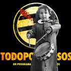 TODOPODEROSOS #31: Buñuel y la sartén por si acaso