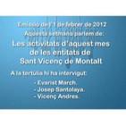 Tertúlia amb els responsables de les entitats de Sant Vicenç. 1 de febrer de 2012