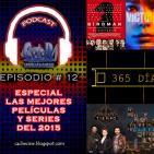El podcast de C&R - LAS MEJORES PELÍCULAS Y SERIES DEL 2015