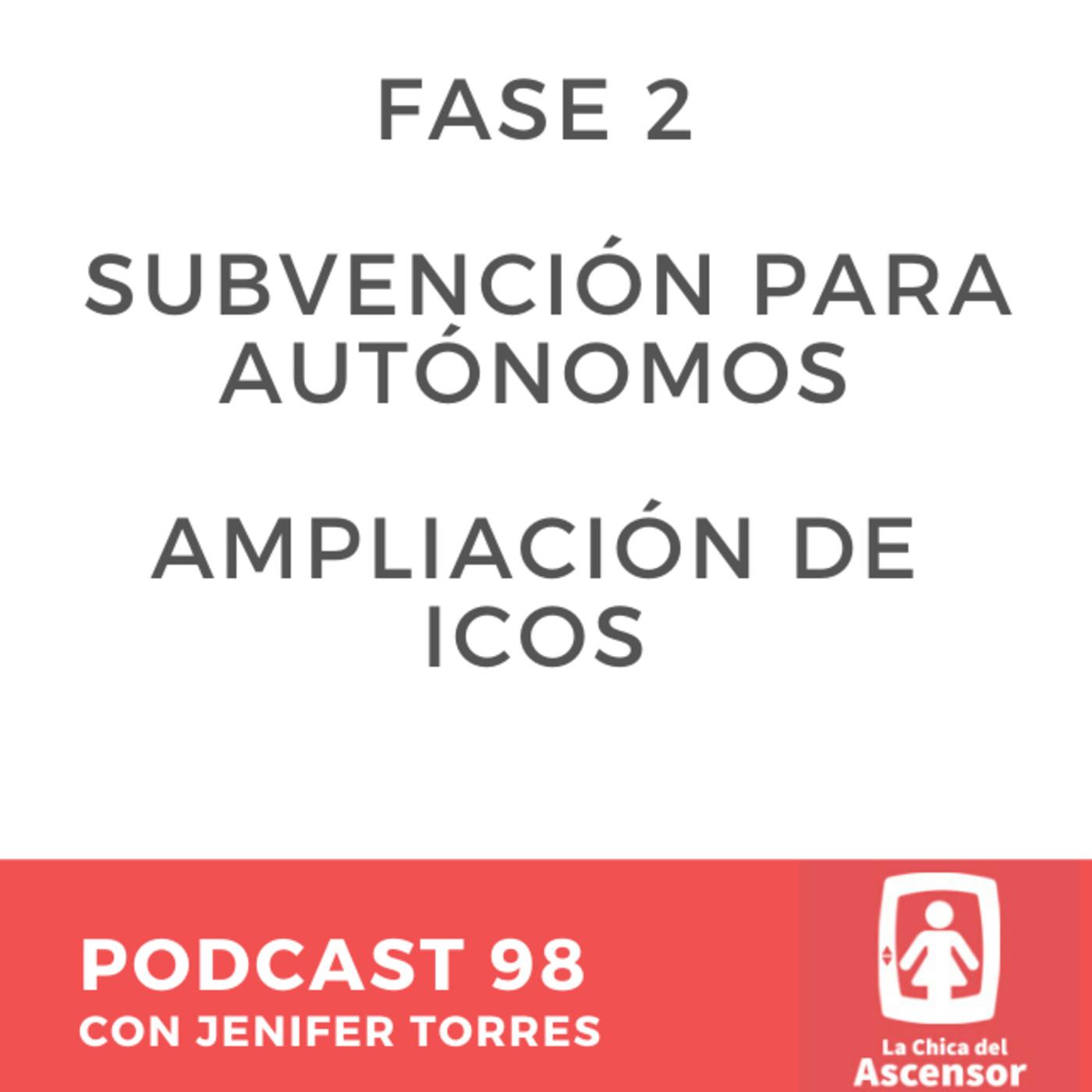 98 - Medidas de la Fase 2, subvenciones y ampliaciones de créditos