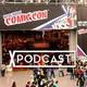 Episodio 41 - Comic Cons y eventos geek