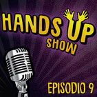 Hands up show s01 EP. 9