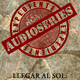Expediente Audioseries - LLegar al Sol Capítulo 3 (Critica y Tertulia)