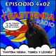 LA TRASTIENDA RADIO 4x02 - PANTERA NEGRA, TIGRES Y LEONES