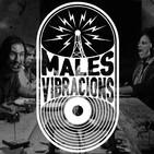 Males Vibracions 07-02-2017