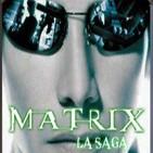 LODE 5x05 -Archivo Ligero- MATRIX la saga parte 1 de 2