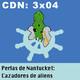 CdN 3x04 - Perlas de Nantucket: Cazadores de aliens