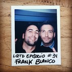 #34: Frank Blanco - Mi gran plan