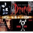 Luces en el Horizonte 2X23: Drácula de Coppola, Pearl Jam, Entrevista con el Vampiro