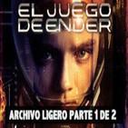 LODE 4x12 -Archivo Ligero- El Juego de ENDER parte 1 de 2