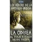 Heroes De La.Antigua Grecia: La Odisea, El Viaje A Itaca Desde Troya