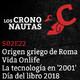 S02E22 - Roma, una ciudad griega, Vida Onlife, Tecnología en 2001 una odisea en el espacio, Día del libro 2018