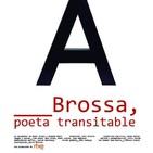 Brossa, poeta transitable (Imprescindibles)