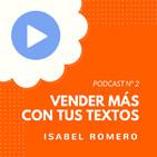 Cómo vender más gracias a tus textos, con Isabel Romero - #2 CW Podcast
