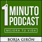 1 minuto podcast | Mejora tu vida | Desarrollo