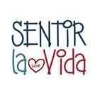 SENTIR LA VIDA - El Camino del Corazón