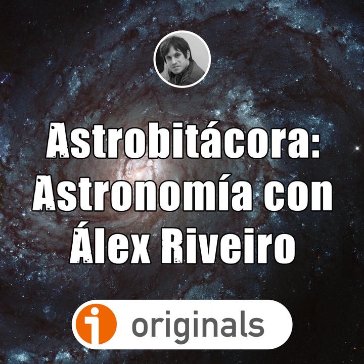 Astrobitácora: astronomía con Álex Riveiro