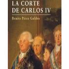La Corte de Carlos IV (Benito Pérez Galdós)