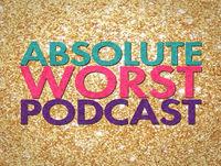 Episode 54: Absolute Worst Feedback (Part 1)