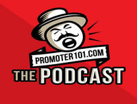 Promoter 101 Episode 13 Featuring Brian Penix and Peter Tempkins