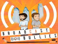 Broadcast Bullies - Episode 89